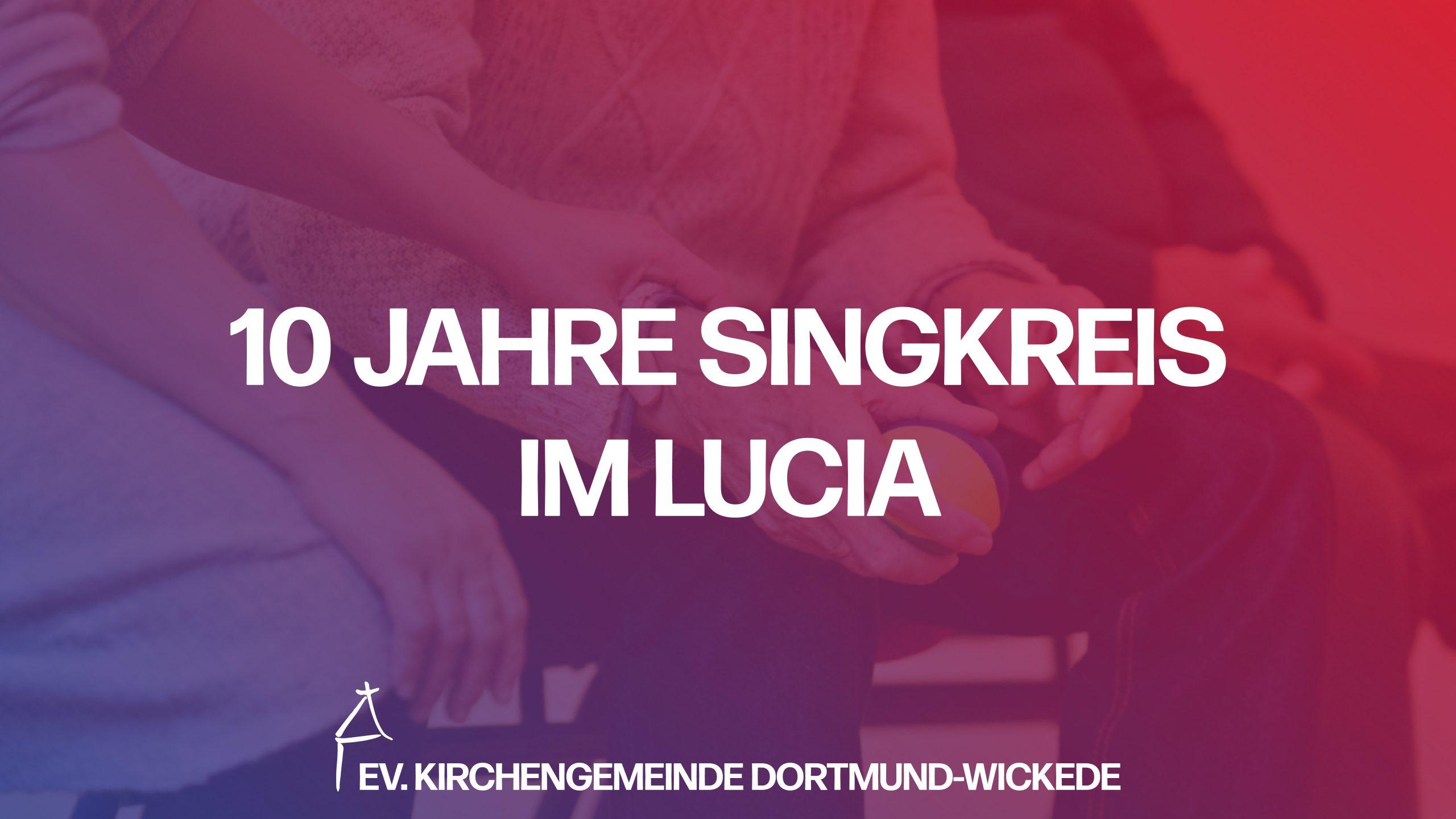 10 Jahre Lucia – Singkreis der Ev. Frauenhilfe
