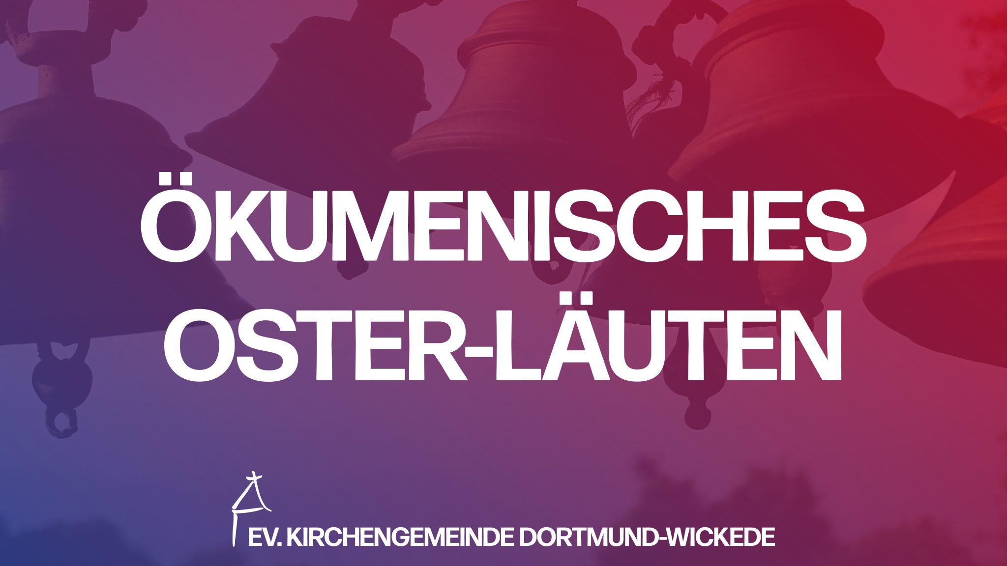 Ökumenisches Oster-Läuten